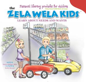 The Zela Wela Kids Learn about Needs and Wants